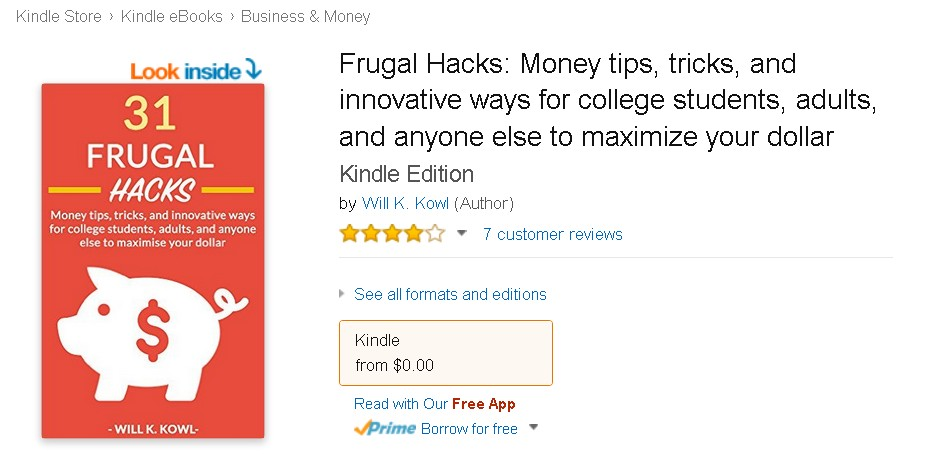 Free eBook at Amazon Frugal Hacks Money tips, tricks, and innovative ways for college students, adults, and anyone else to maximize your dollar