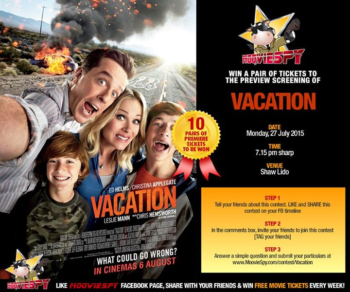Win preview screening to VACATION at MoovieSpy Singapore