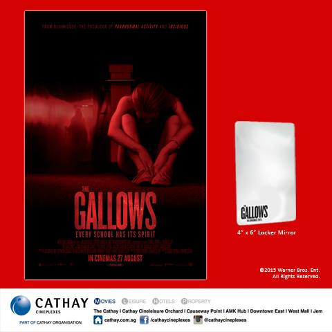Win THE GALLOWS movie premiums at Cathay Cineplexes Singapore 1