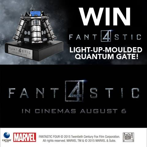 Win limited edition FANTASTIC FOUR Quantum Gate model worth $1,500 at Cathay Cineplexes Singapore