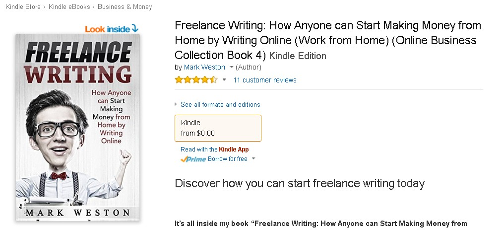 FREE at Amazon  Freelance Writing How Anyone can Start Making Money from Home by Writing Online (Work from Home) (Online Business Collection Book 4) Kindle Edition