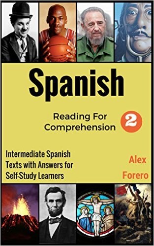 FREE Spanish Reading for Comprehension 2 Intermediate Spanish Texts with Answers for Self-Study Learners (Read to Understand Spanish Series) Kindle Edition