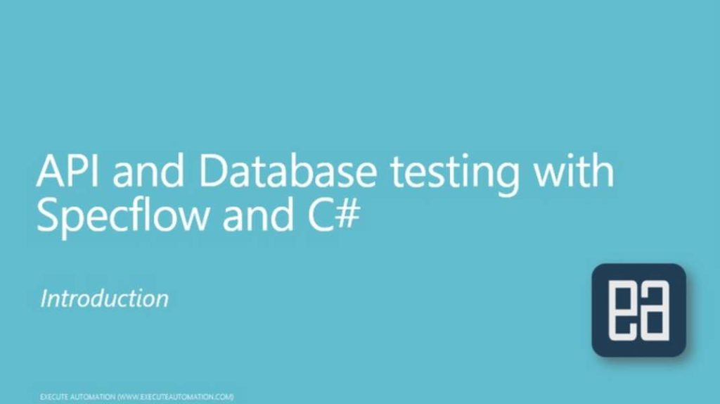 #Free Udemy Course on API and Database Testing with Specflow and C#