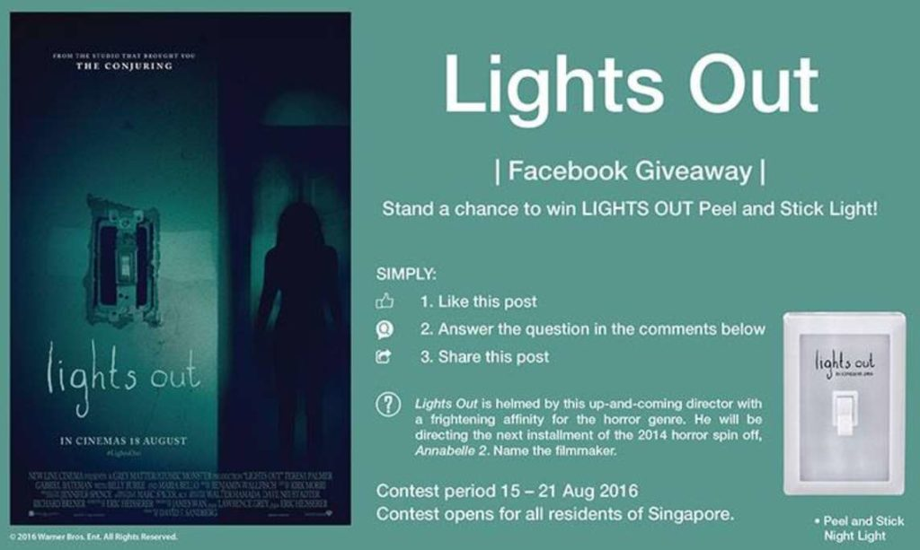 Stand a chance to win LIGHTS OUT peel and stick light at Filmgarde Cineplex