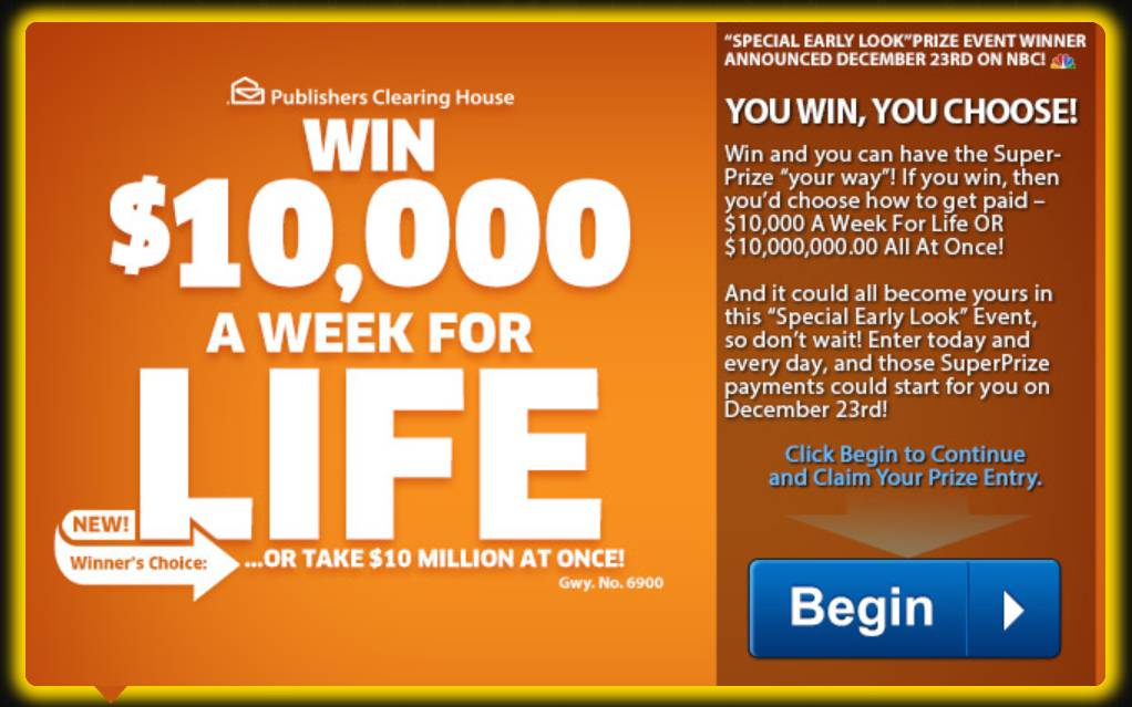 Publisher Clearing House]#WIN $10,000 A Week for Life